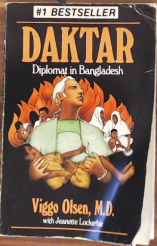 9780802417565: Daktar: Diplomat in Bangladesh