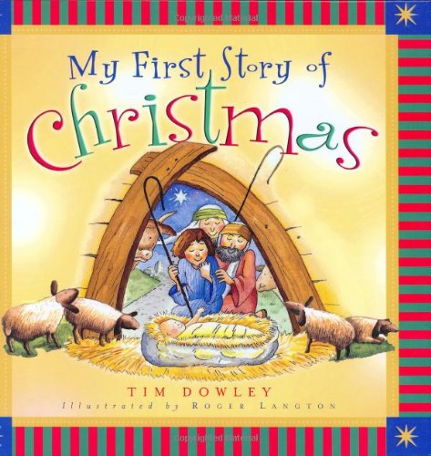 9780802417589: My First Story of Christmas (My First Story Series)