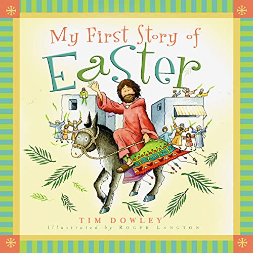 9780802417671: My First Story of Easter (My First Story Series)