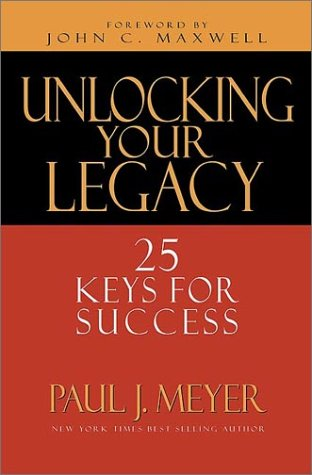 9780802417794: Unlocking Your Legacy: 25 Keys for Success