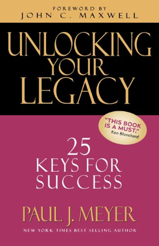 9780802417879: Unlocking Your Legacy: 25 Keys for Success