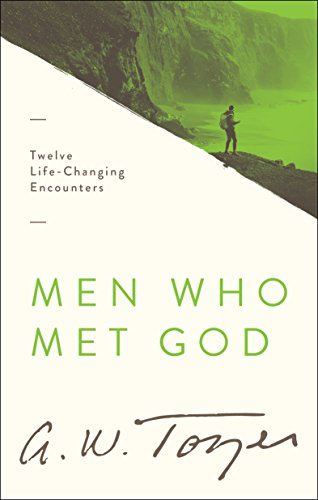 9780802418425: Men Who Met God: Twelve Life-Changing Encounters