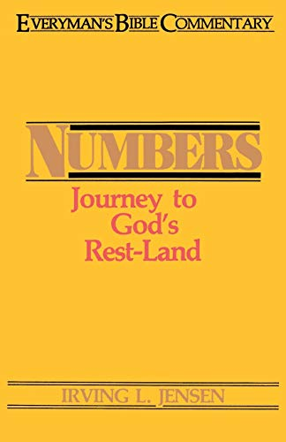 9780802420046: Numbers- Everyman's Bible Commentary: Journey to God's Rest-Land (Everyman's Bible Commentaries)