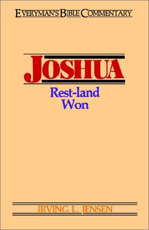 9780802420060: Joshua- Everyman's Bible Commentary: Rest-Land Won (Everyman's Bible Commentaries)