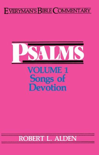 9780802420183: Psalms Volume 1- Everyman's Bible Commentary: Songs of Devotion (Everyman's Bible Commentaries) (v. 1)