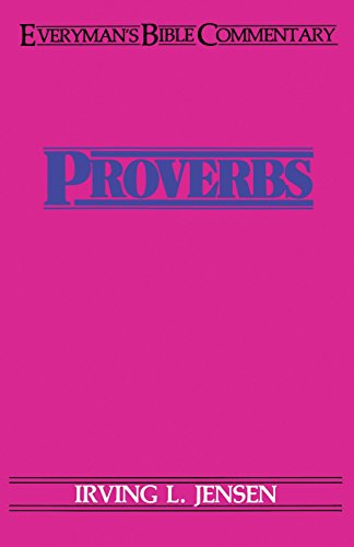 9780802420213: Proverbs- Everyman's Bible Commentary (Everyday Bible Commentary)