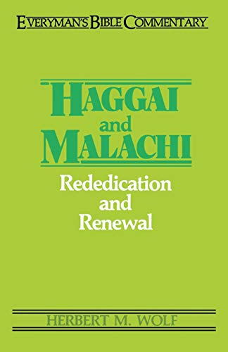 9780802420374: Haggai & Malachi- Everyman's Bible Commentary (Everyman's Bible Commentaries)