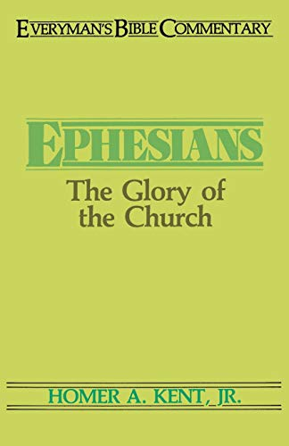 9780802420497: Ephesians: The Glory of the Church (Everyman's Bible Commentary)