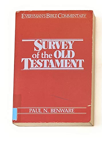 9780802420916: Survey of the Old Testament (Everyman's Bible Commentary Series)