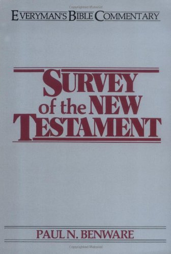 9780802420923: Survey of the New Testament (Everyman's Bible Commentary)