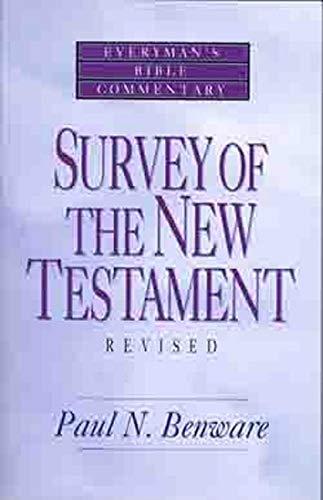 9780802421241: Survey of the New Testament- Everyman's Bible Commentary (Everyman's Bible Commentaries)