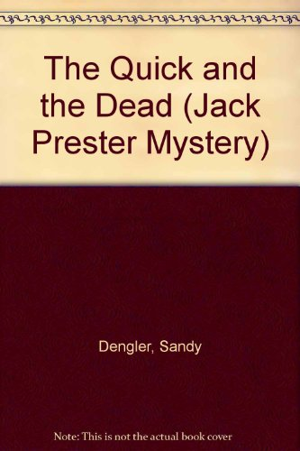 9780802421791: The Quick and the Dead: A Jack Prester Mystery