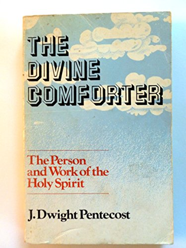 9780802422255: The Divine Comforter: The Person and Work of the Holy Spirit
