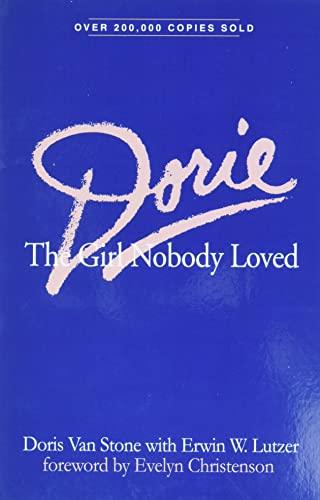 Dorie: The Girl Nobody Loved: Van Stone, Doris