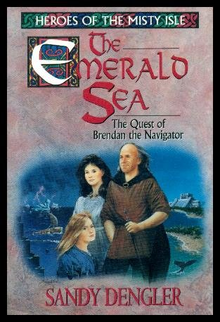 9780802422958: The Emerald Sea: The Quest of Brendan the Navigator (Heroes of the Misty Isle Series)