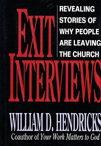 9780802423191: Exit Interviews: Revealing Stories of Why People are Leaving the Church