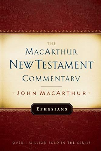 9780802423580: Ephesians MacArthur New Testament Commentary (MacArthur New Testament Commentary Series)