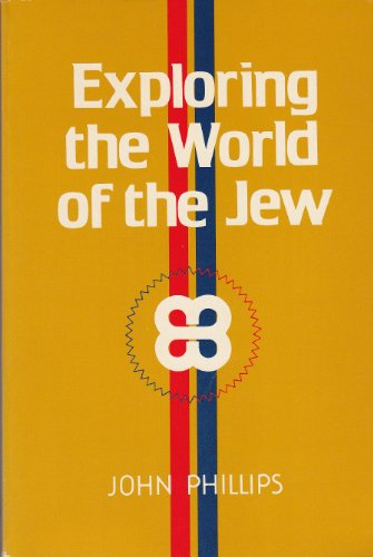 9780802424112: Exploring the world of the Jew