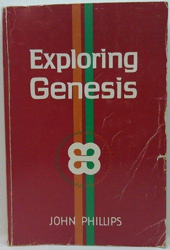 9780802424303: Exploring Genesis