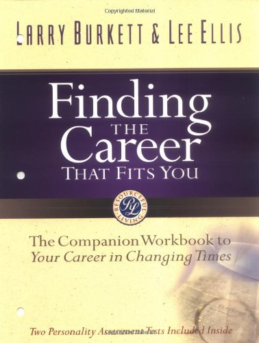 9780802425225: Finding the Career that Fits You: The Companion Workbook to Your Career in Changing Times