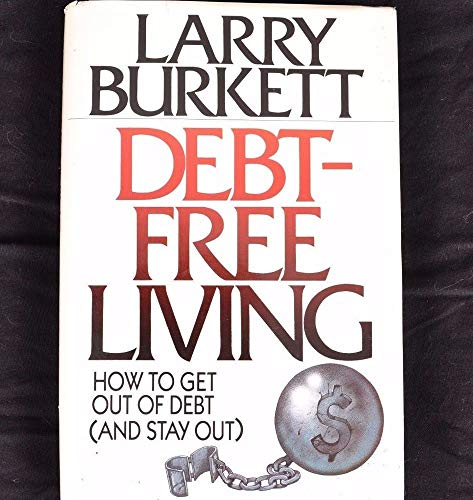 Debt Free Living: Larry Burkett