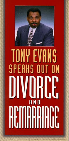 Tony Evans Speaks Out on Divorce and Remarriage (Tony Evans Speaks Out On...series) (9780802425645) by Tony Evans; Anthony T. Evans