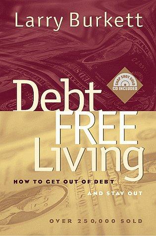9780802425652: Debt Free Living
