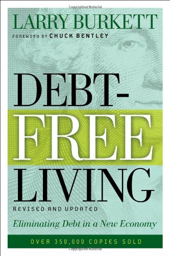 9780802425669: Debt-Free Living: Eliminating Debt in a New Economy