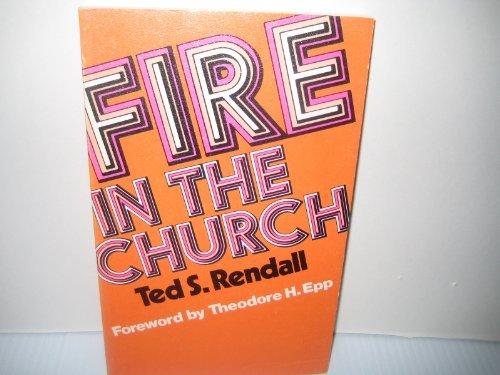 9780802426352: Fire in the church