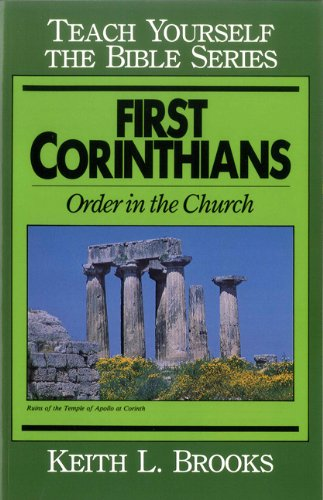 9780802426499: First Corinthians-Teach Yourself the Bible Series: Order in the Church
