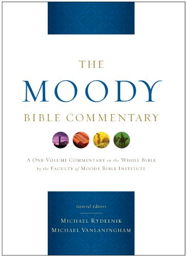 The Moody Bible Commentary: Rydelnik, Michael A