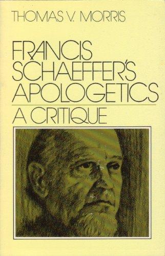 9780802428738: Francis Schaeffer's apologetics