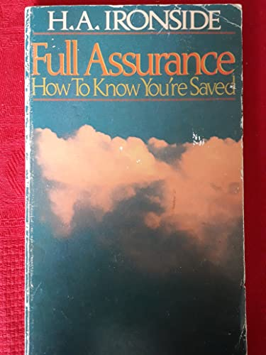 Full Assurance (0802428967) by H. A. Ironside