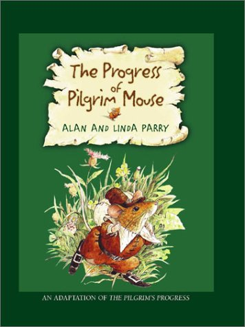 9780802429308: The Progress of the Pilgrim Mouse