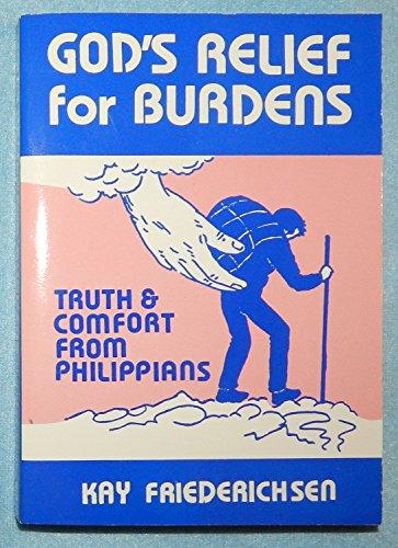 God's Relief for Burdens: Kay Friederichsen