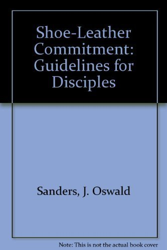 9780802431042: Shoe-Leather Commitment: Guidelines for Disciples