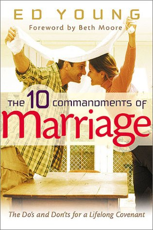 9780802431462: The Ten Commandments of Marriage: The Do's and Don'ts for a Lifelong Covenant