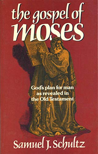 9780802431981: The gospel of Moses
