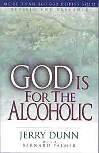 God Is for the Alcoholic: Jerry Dunn, Bernard