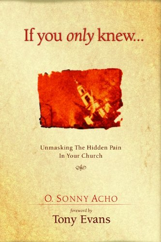 If You Only Knew: Unmasking the Hidden: O. Sonny Acho