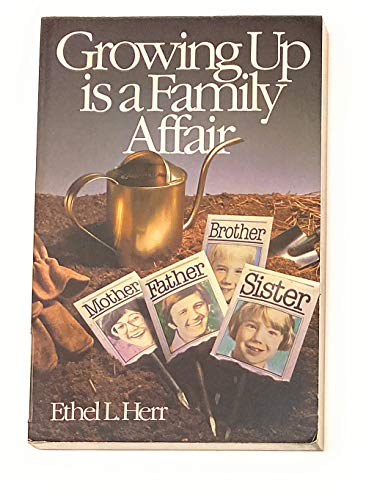 Growing up Is a Family Affair: Herr, Ethel