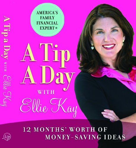 9780802434333: A Tip a Day with Ellie Kay: 12 Months' Worth of Money-Saving Ideas