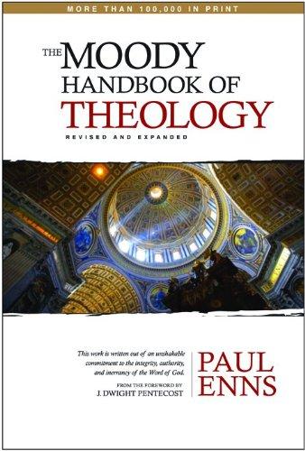 9780802434340: The Moody Handbook of Theology