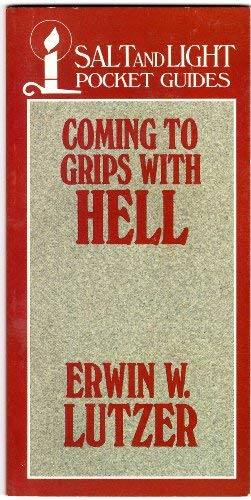 9780802435422: Coming To Grips With Hell