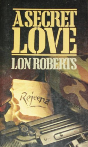 Secret Love: Roberts, Lon