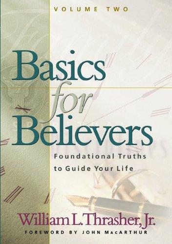 9780802437440: Basics for Believers Vol. II