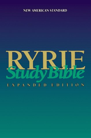9780802438669: Ryrie Study Bible, Expanded Edition [New American Standard Bible, 1995 Update]