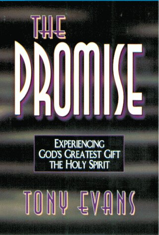 9780802439215: The Promise: Experiencing God's Greatest Gift : The Holy Spirit