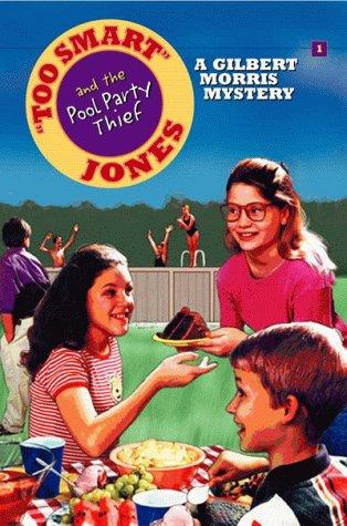 9780802440259: Too Smart Jones and the Pool Party Thief (Too Smart Jones Series #1)