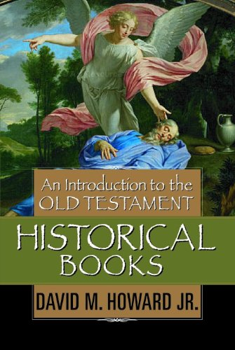 9780802441553: An Introduction to the Old Testament Historical Books
